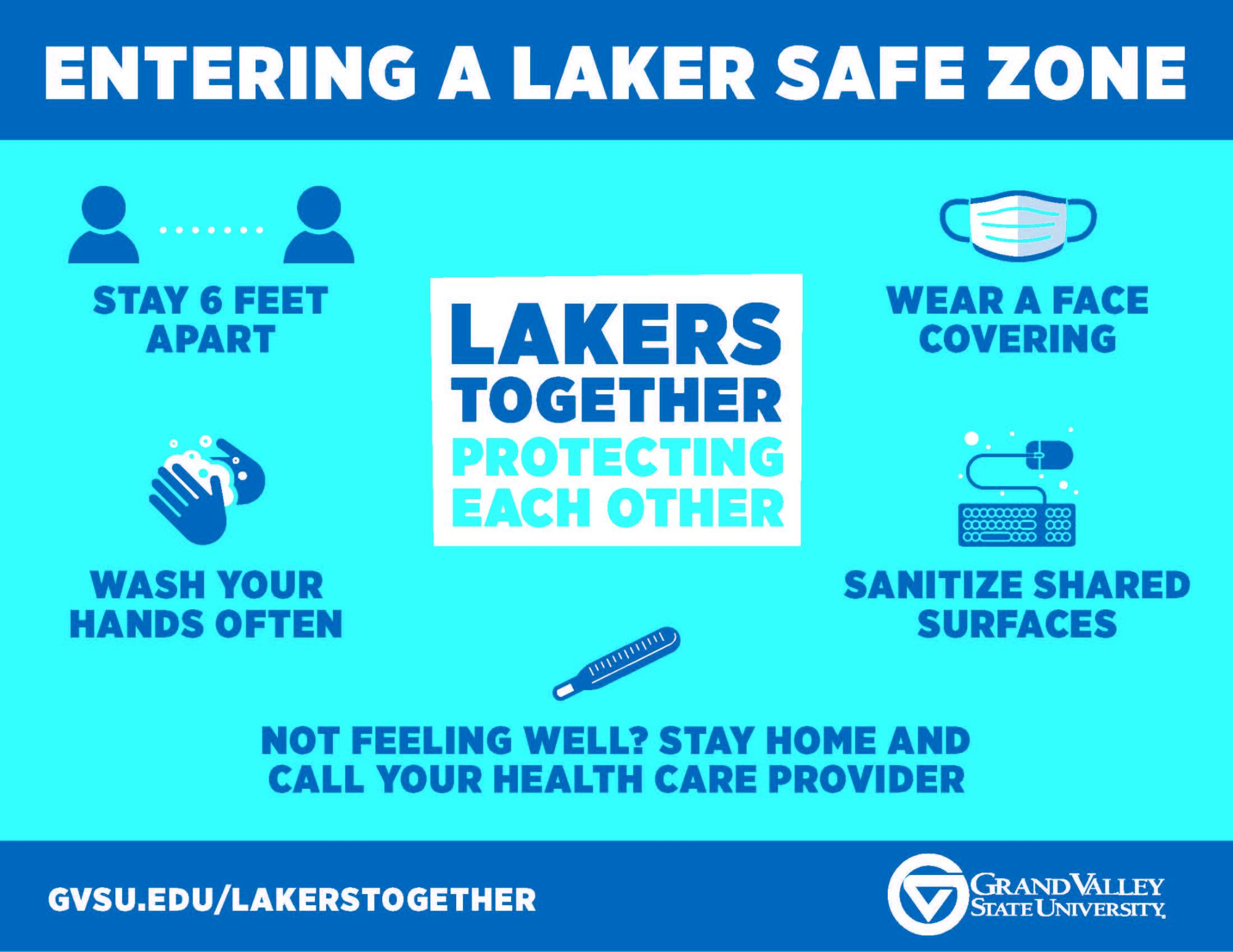 A window cling graphic that says entering a laker safe zone. Stay 6 feet apart, wash hands often, wear a face covering, sanitize surfaces, and call your health care provider if not feeling well.